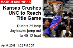 Kansas Crushes UNC to Reach Title Game