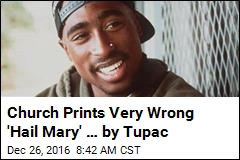 Church Prints Racy Tupac Lyrics by Mistake