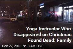 Yoga Instructor Who Disappeared on Christmas Found Dead: Family