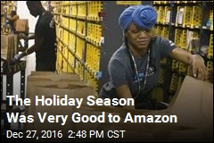 The Holiday Season Was Very Good to Amazon