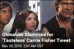 Cinnabon Slammed for 'Tasteless' Carrie Fisher Tweet