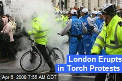 London Erupts in Torch Protests