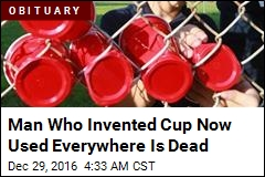 Raise a Red Solo Cup to Its Inventor, Dead at 84