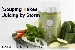 'Souping' Takes Juicing by Storm