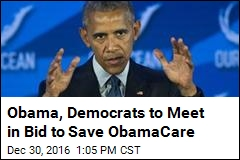 Obama, Democrats to Meet in Bid to Save ObamaCare