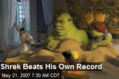 Shrek Beats His Own Record