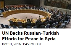 UN Backs Russian-Turkish Efforts for Peach in Syria
