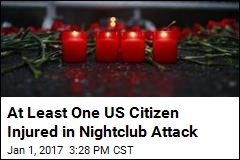 At Least One US Citizen Injured in Nightclub Attack