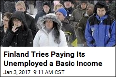 Finland Tries Paying Its Unemployed a Basic Income