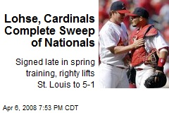 Lohse, Cardinals Complete Sweep of Nationals