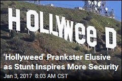 'Hollyweed' Prankster Elusive as Stunt Inspires More Security