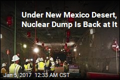 Nuclear Waste Dump Finally Resumes Operations