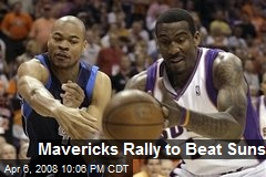Mavericks Rally to Beat Suns