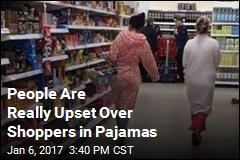People Are Really Upset Over Shoppers in Pajamas