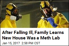 After Falling Ill, Family Learns New House Was a Meth Lab