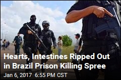 Hearts, Intestines Ripped Out in Brazil Prison Killing Spree