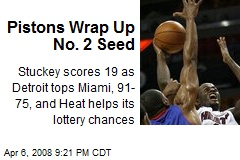 Pistons Wrap Up No. 2 Seed