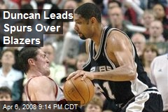 Duncan Leads Spurs Over Blazers