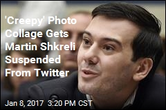 'Creepy' Photo Collage Gets Martin Skreli Suspended From Twitter