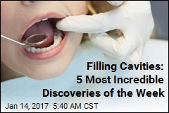 Filling Cavities: 5 Most Incredible Discoveries of the Week