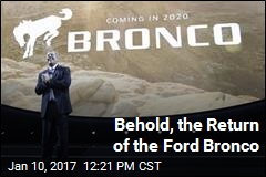 The Ford Bronco Is Coming Back