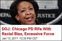 Feds Blast Chicago Cops Over Racial Bias, Excessive Force