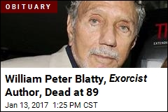 William Peter Blatty, Exorcist Author, Dead at 89