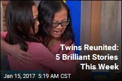 Twins Reunited: 5 Brilliant Stories This Week