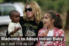 Madonna to Adopt Indian Baby