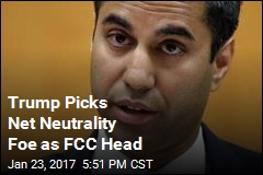 Trump Picks Net Neutrality Foe as FCC Head