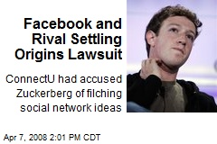 Facebook and Rival Settling Origins Lawsuit