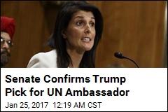 Senate Confirms Trump Pick for UN Ambassador