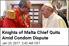 Knights of Malta Chief Quits Amid Condom Dispute