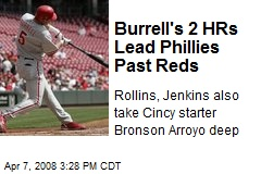 Burrell's 2 HRs Lead Phillies Past Reds