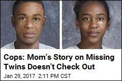 Cops: Mom's Story on Missing Twins Doesn't Check Out