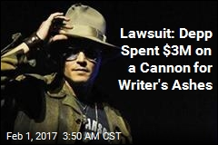 Lawsuit: Depp Spent $3M on Cannon for Writer's Ashes