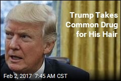 Trump Takes Common Drug for His Hair