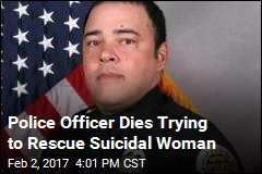 Police Officer Dies Trying to Rescue Suicidal Woman