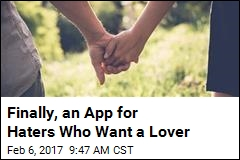 Finally, an App for Haters Who Want a Lover