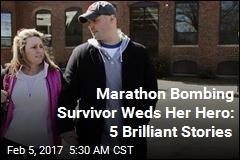 Marathon Bombing Survivor Weds Her Hero: 5 Brilliant Stories