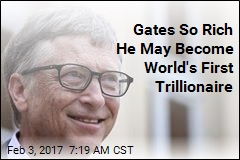 Gates So Rich He May Become World's First Trillionaire