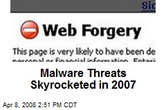 Malware Threats Skyrocketed in 2007