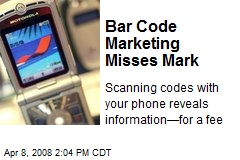 Bar Code Marketing Misses Mark