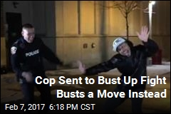 Cop Sent to Bust Up Fight Busts a Move Instead