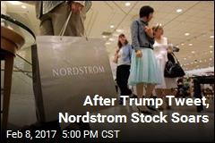 After Trump Tweet, Nordstrom Stock Soars