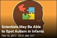 New Hope for Identifying Autism in Babies