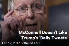 McConnell Doesn't Like Trump's 'Daily Tweets'