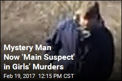 Mystery Man Now 'Main Suspect' in Girls' Murders