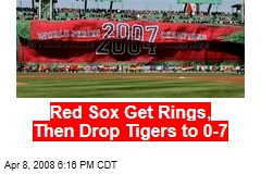 Red Sox Get Rings, Then Drop Tigers to 0-7