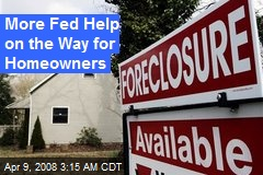 More Fed Help on the Way for Homeowners